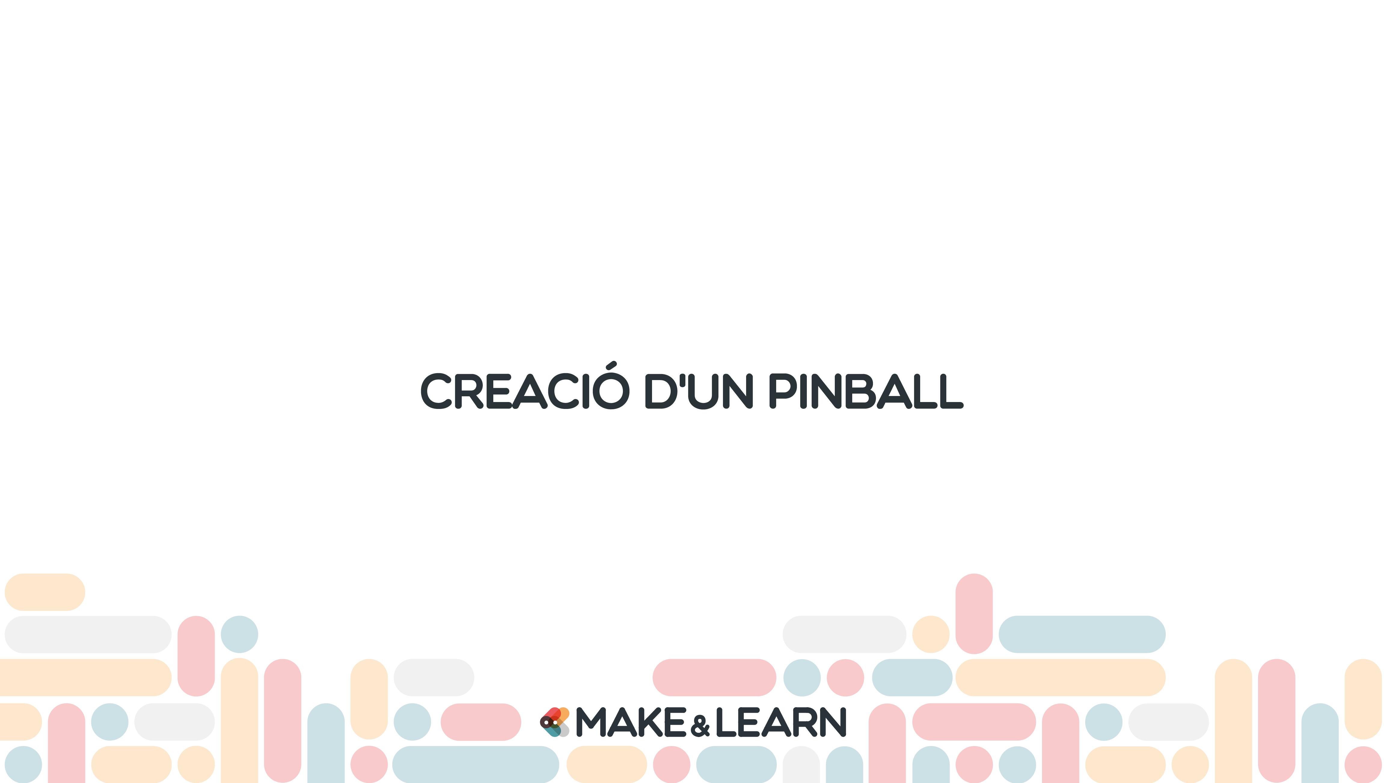 Creació d'un pinball