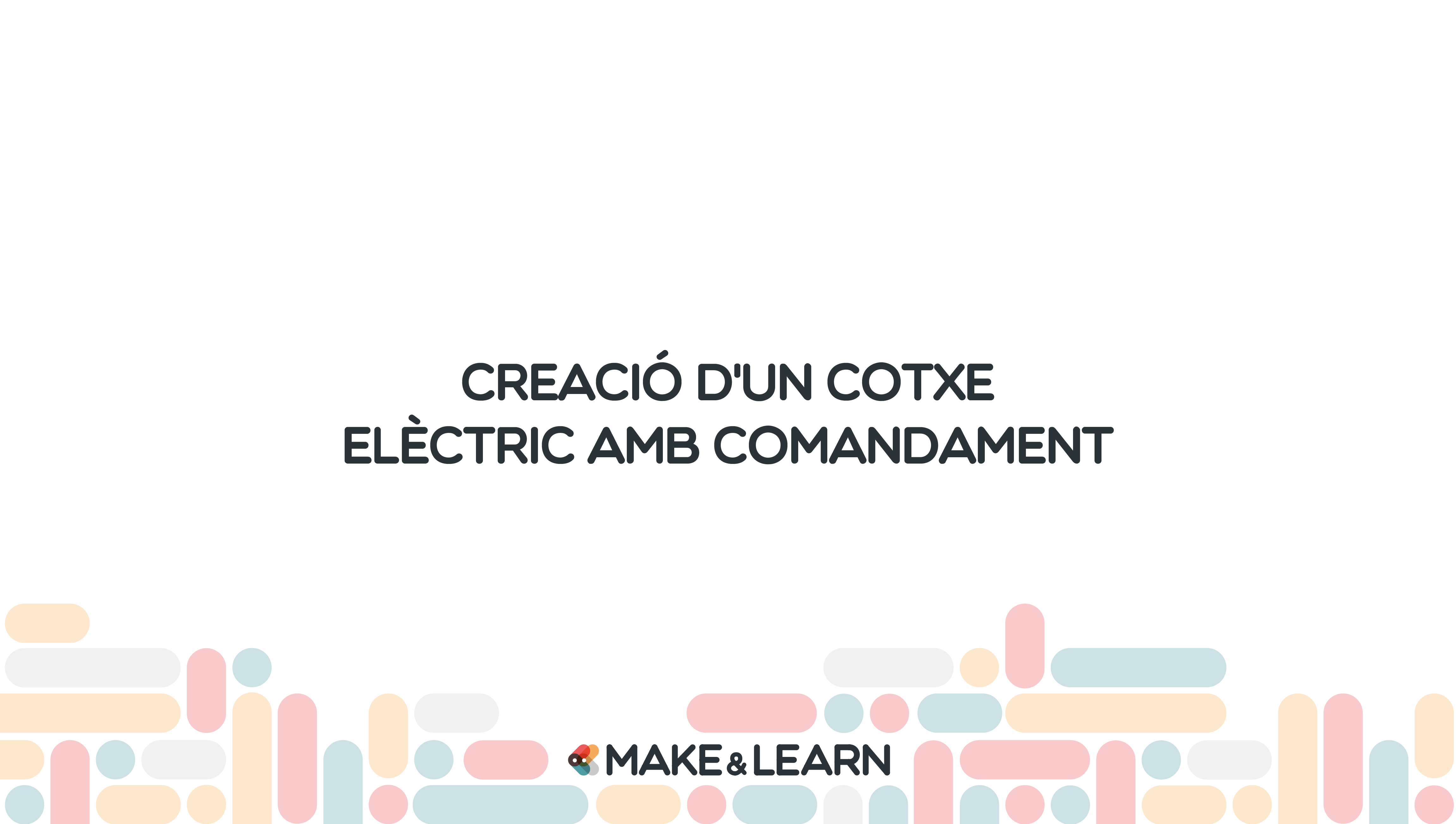Creació d'un cotxe elèctric amb comandament