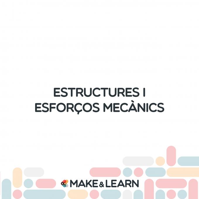 Estructures i esforços mecànics