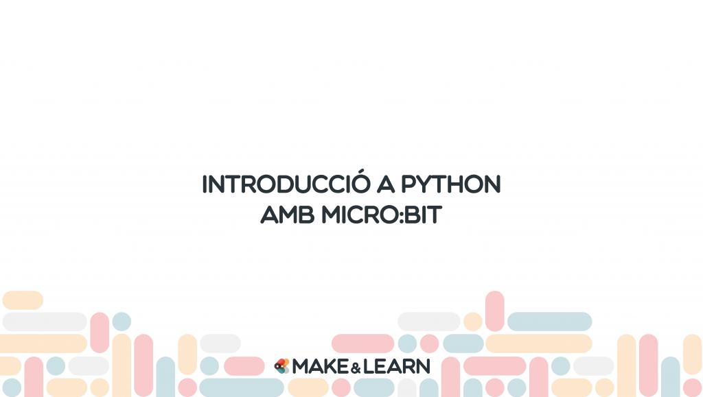 Introducció a python amb micro:bit